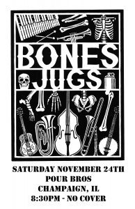 Bones Jugs @ Pour Bros. Taproom | Champaign | Illinois | United States